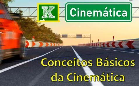 F�sica 1 - Conceitos De Cinem�tica E Velocidade Escalar M�dia