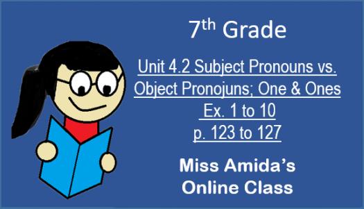7th Grammar Unit 4.2 Ex. 5 To 10