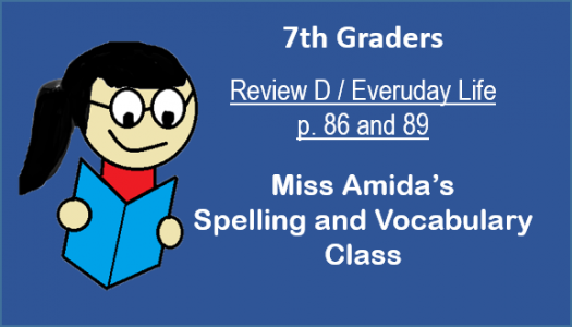 7th Spelling And Vocabulary Review D / Everyday Life