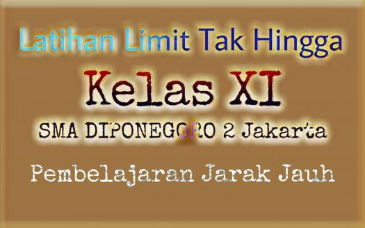 Latihan Limit Tak Hingga Sma Diponegoro 2 Jakarta