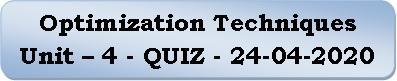 Optimization Techniques Unit-4 Quiz