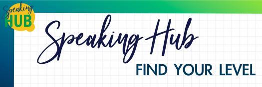 Speaking Hub: Find Your Level Quiz