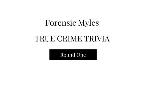 True Crime Trivia Round One