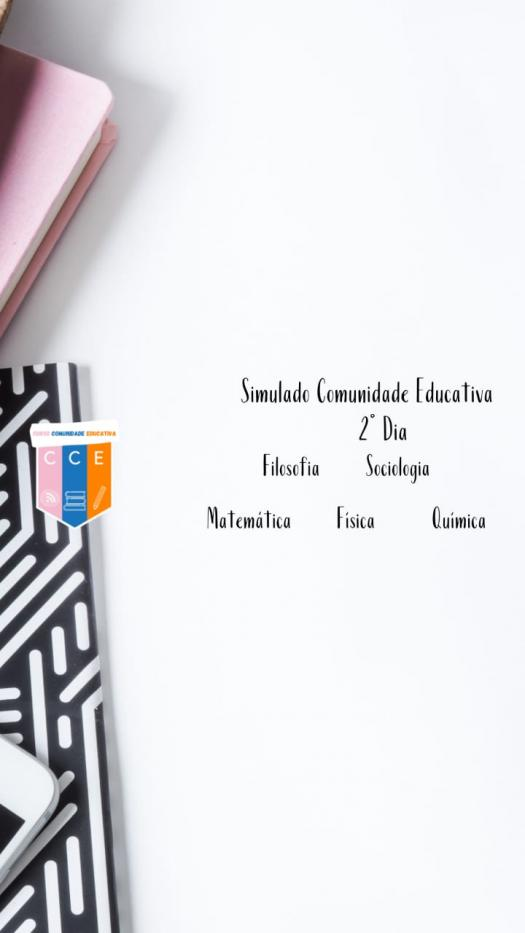 Simulado Comunidade Educativa- 2� Dia