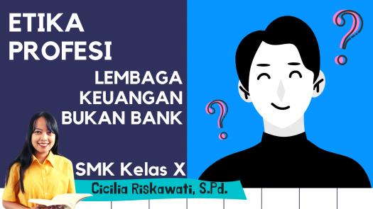 Etika Profesi - Lembaga Keuangan Bukan Bank (Lkbb)