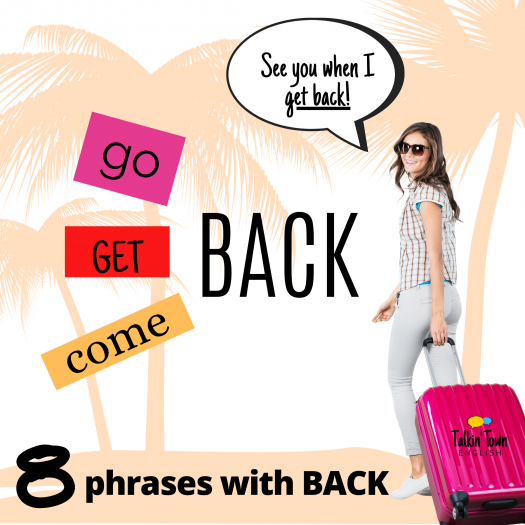 8 Phrases With Back For Travel: Can You Use Them Like A Pro?