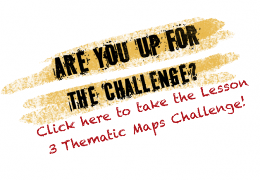 Lesson 3 Challenge Thematic Maps