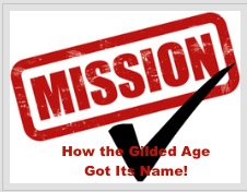 Lesson 1 How The Gilded Age Got Its Name!