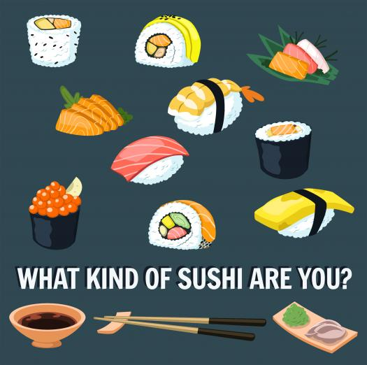 What Kind Of Sushi Are You?
