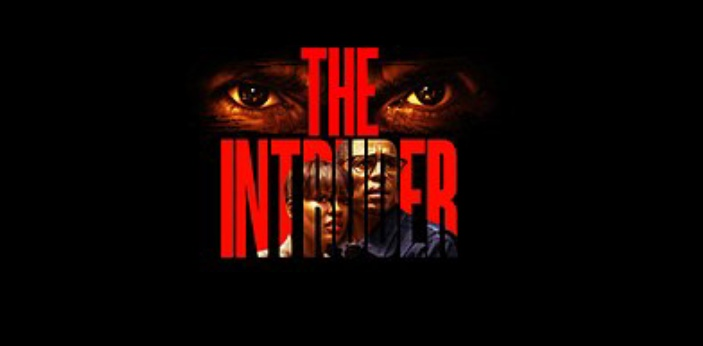 "The last film that I watched was in the movie theater and it was called ""The Intruder."""