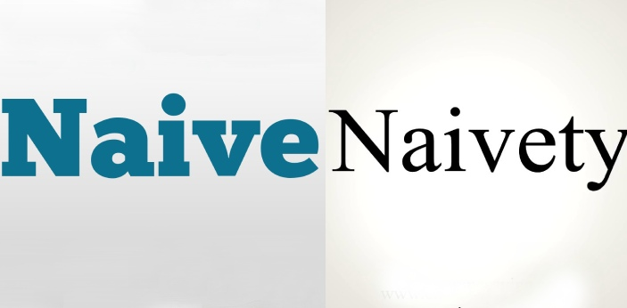 These two mean the same thing but the only difference is their form. Naive is an adjective and it