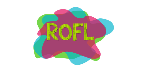 ROFL usually means Rolling on the Floor, Laughing. People normally use this when they think that